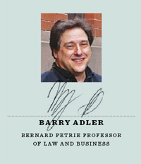 Barry Adler, Bernard Petrie Professor of Law and Business