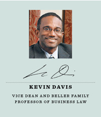 Kevin Davis, vice dean and Beller Family Professor of Business Law,