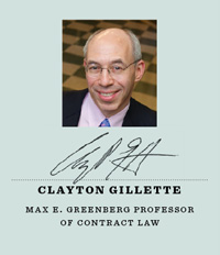 Clayton Gillette, Max E. Greenberg Professor of Contract Law